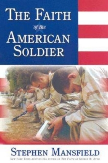 Faith Of The American Soldier, Hardback Book