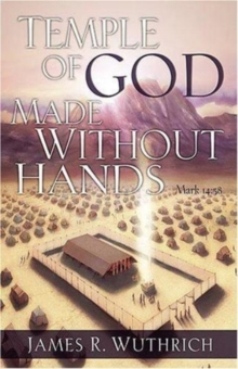 Temple of God Made without Hands, Paperback Book
