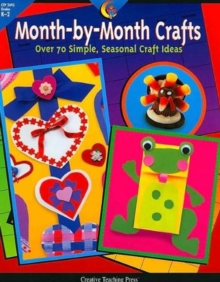 MONTH BY MONTH CRAFTS, Paperback Book