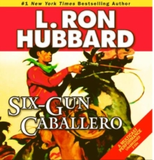 Six-Gun Caballero, CD-Audio Book