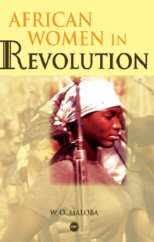 African Women In Revolution, Paperback / softback Book