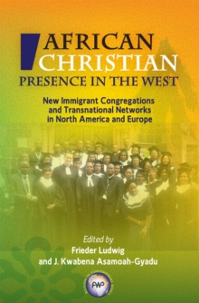 African Christian Presence In The West, Paperback / softback Book