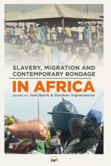 Slavery, Migration And Contemporary Bondage In Africa, Paperback / softback Book