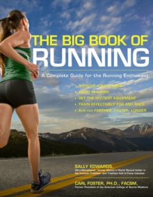 Be a Better Runner : Real World, Scientifically-Proven Training Techniques, Paperback / softback Book