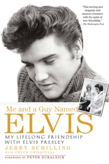 Me and a Guy Named Elvis : My Lifelong Friendship with Elvis Presley, Paperback Book