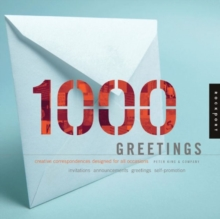 1,000 Greetings : Creative Correspondence Designed for All Occasions, Spiral bound Book