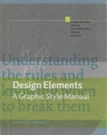 Design Elements : A Graphic Style Manual, Paperback Book