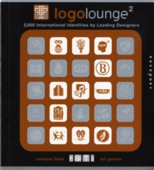 Logolounge 2 (Mini) : 2,000 International Identities by Leading Designers, Paperback Book