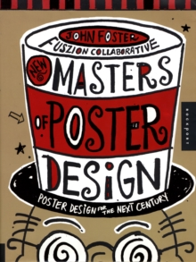 New Masters of Poster Design : Poster Design for the Next Century, Paperback Book