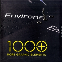1000 More Graphic Elements : Unique Elements for Distinctive Designs, Paperback Book