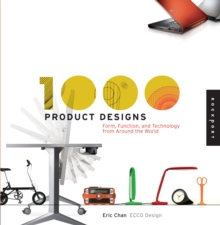 1,000 Product Designs : Form, Function, and Technology from Around the World, Paperback Book