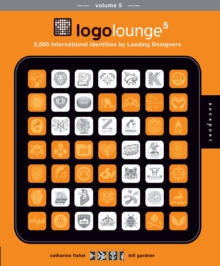 Logolounge 5 : 2,000 International Identities by Leading Designers, Paperback / softback Book