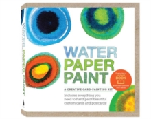 Water Paper Paint : A Creative Card-Painting Kit, Hardback Book