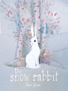 The Snow Rabbit, Hardback Book
