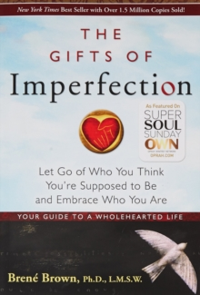 Gifts Of Imperfection, The:, Paperback Book