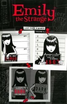 Emily The Strange Volume 1: Lost, Dark, And Bored, Paperback Book