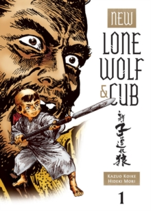 New Lone Wolf & Cub Vol.1, Paperback / softback Book