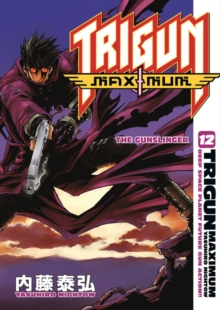 Trigun Maximum Volume 12: The Gunslinger, Paperback / softback Book