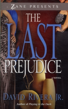 The Last Prejudice : A Novel, Paperback Book