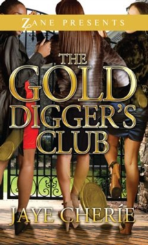 The Gold Digger's Club, Paperback / softback Book