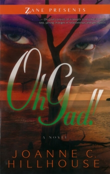 Oh, Gad! : A Novel, Paperback Book