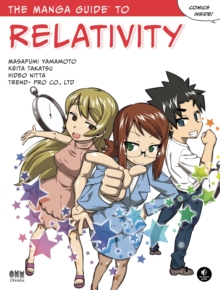 The Manga Guide To Relativity, Paperback / softback Book