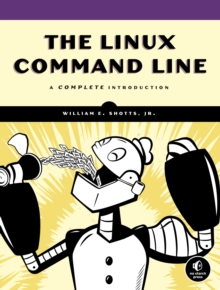 The Linux Command Line - A Complete Introduction, Paperback Book