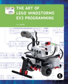 The Art Of Lego Mindstorms Ev3 Programming, Paperback / softback Book