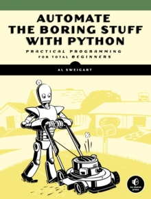Automate The Boring Stuff With Python, Paperback Book