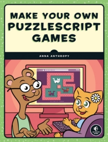 Make Your Own Puzzlescript Games, Paperback / softback Book
