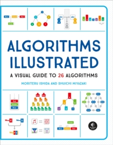 Algorithms: Explained And Illlustrated, Paperback / softback Book