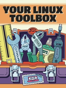 The Linux Toolbox : A Zine Boxset, Paperback / softback Book