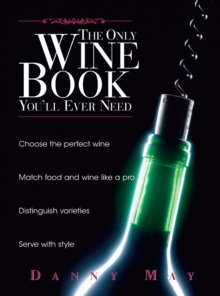 The Only Wine Book You'll Ever Need, Paperback / softback Book