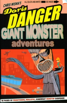 Doris Danger Volume One: Giant Monster Stories, Paperback / softback Book