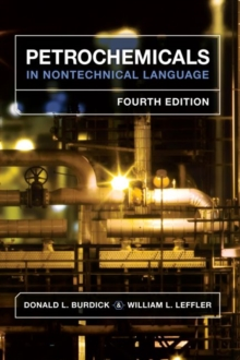 Petrochemicals in Nontechnical Language, Hardback Book