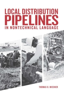 Local Distribution Pipelines in Nontechnical Language, Hardback Book