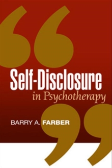 Self-Disclosure in Psychotherapy, Hardback Book