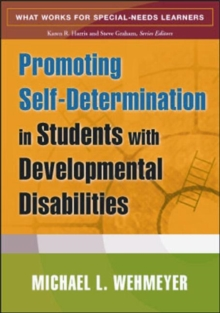 Promoting Self-Determination in Students with Developmental Disabilities, Paperback / softback Book