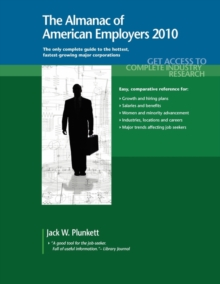 The Almanac of American Employers 2010 : Market Research, Statistics & Trends Pertaining to the Leading Corporate Employers in America, Paperback / softback Book