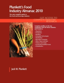 Plunkett's Food Industry Almanac 2010 : Food Industry Market Research, Statistics, Trends & Leading Companies, Paperback / softback Book