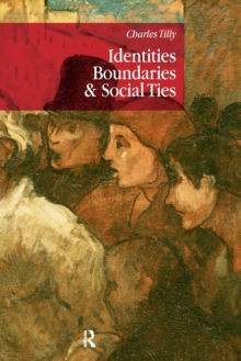 Identities, Boundaries and Social Ties, Paperback Book