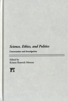 Science, Ethics, and Politics : Conversations and Investigations, Hardback Book