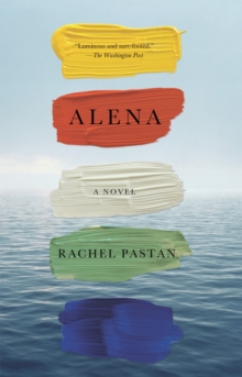 Alena : A Novel, Paperback / softback Book