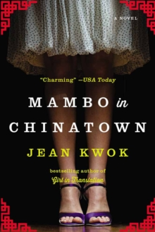 Mambo In Chinatown : A Novel, Paperback Book
