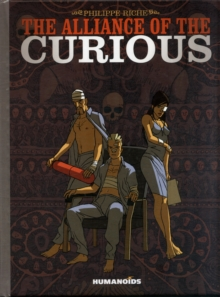 The Alliance of The Curious, Hardback Book