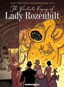 The Fantastic Voyage Of Lady Rozenbilt, Hardback Book