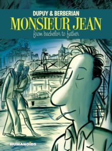 Monsieur Jean: from Bachelor to Father, Hardback Book