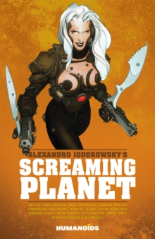 Jodorowsky's Screaming Planet, Paperback Book