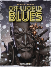 Off-world Blues, Hardback Book