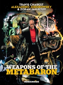 Weapons of the Metabaron, Hardback Book